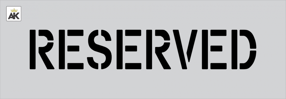 "4"" RESERVED Stencil"