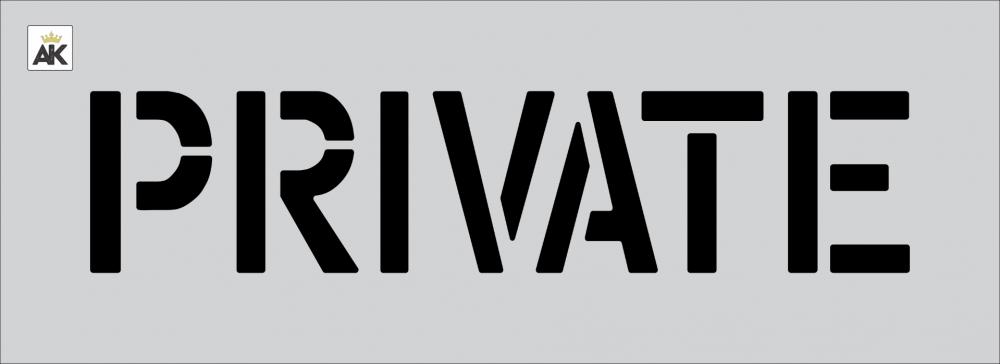 """6"""" PRIVATE Stencil"""