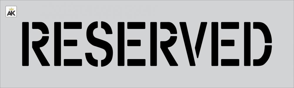 "6"" RESERVED Stencil"