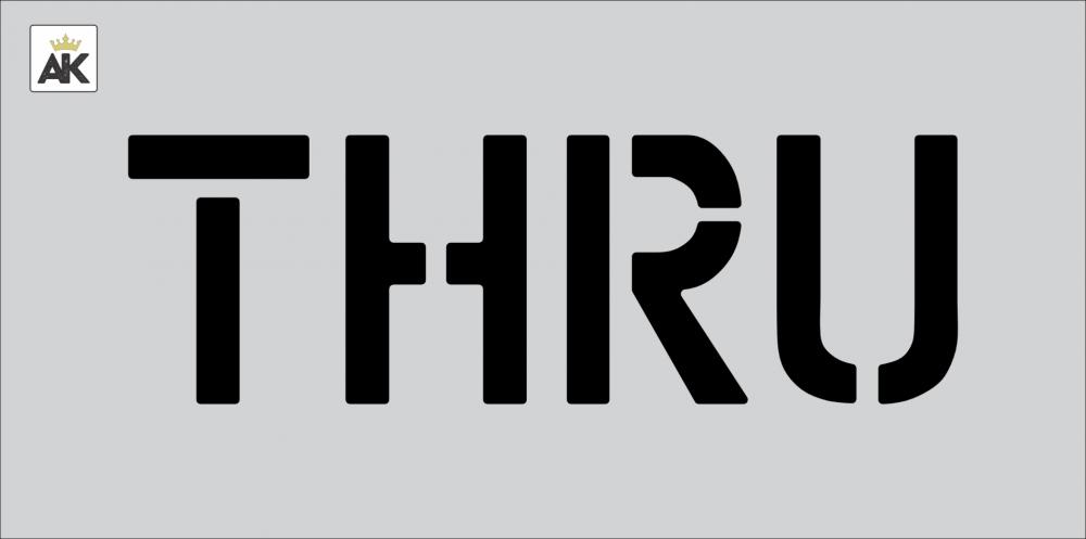 """6"""" THRU Stencil"""