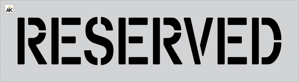 "8"" RESERVED Stencil"