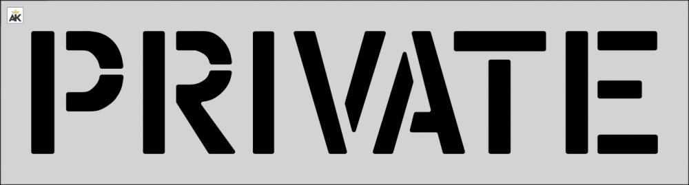 """12"""" PRIVATE Stencil"""