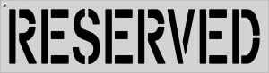 "18"" Reserved Stencil"
